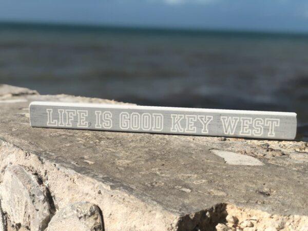 life is good key west talking stick